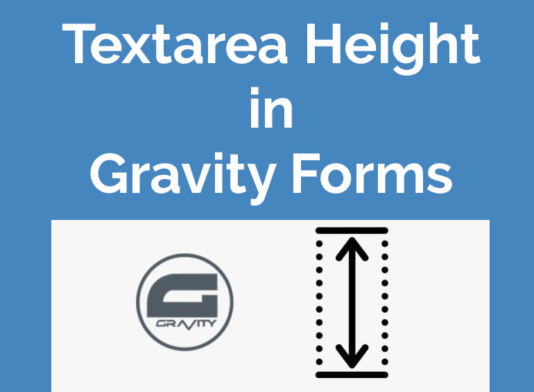 Gravity Forms Textarea Height