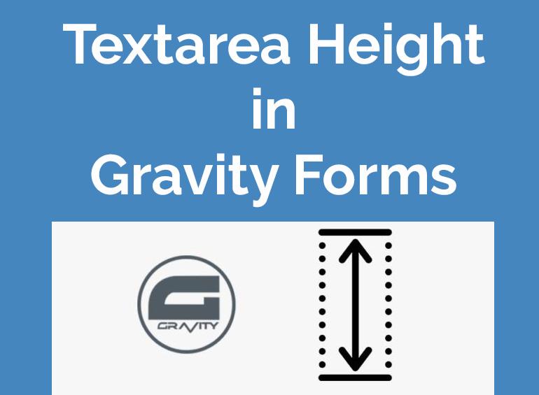 Gravity Forms Textarea Height