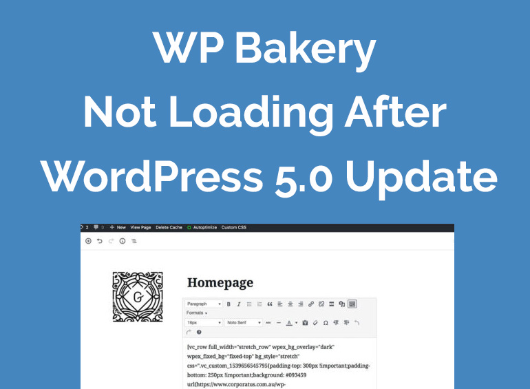 WP Bakery Page Builder Not Loading After WordPress 5.0 Update